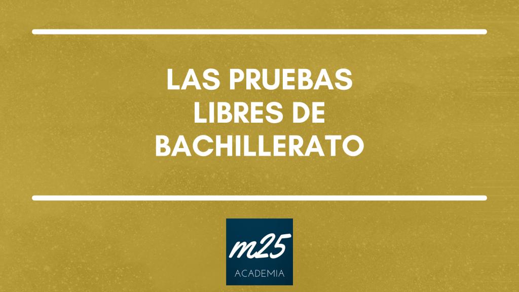 Prueba Libre Bachillerato